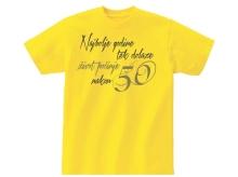 MAJICA SA ŠALJIVIM NATPISOM Najbolje godine tek dolaze 50god - žuta